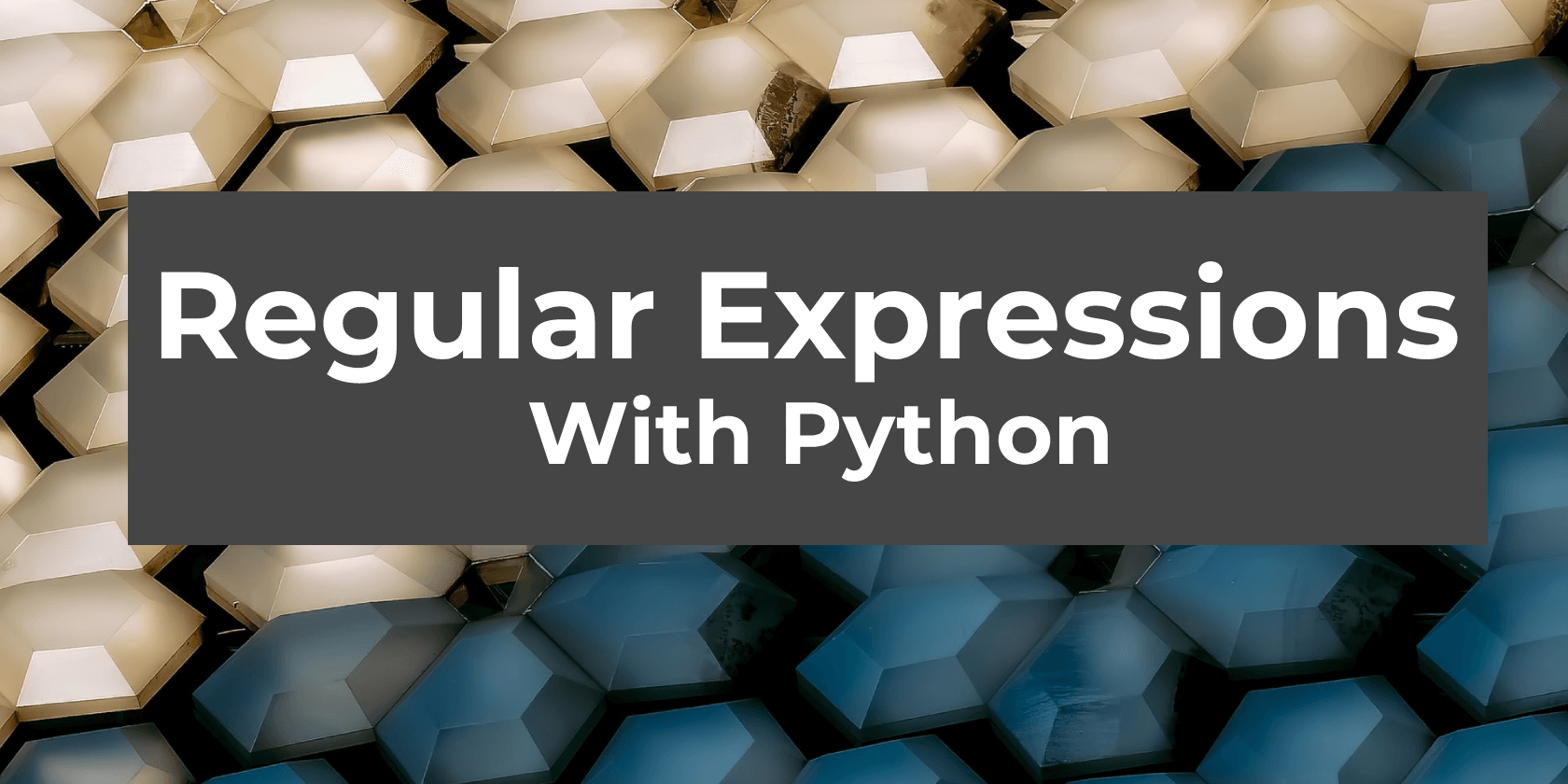 The Beginner's Guide to Regular Expressions With Python