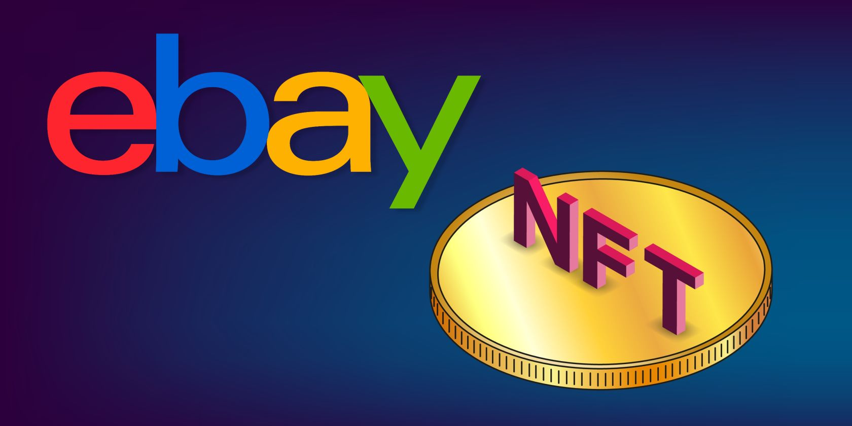 You'll Soon Be Able to Buy NFTs on eBay
